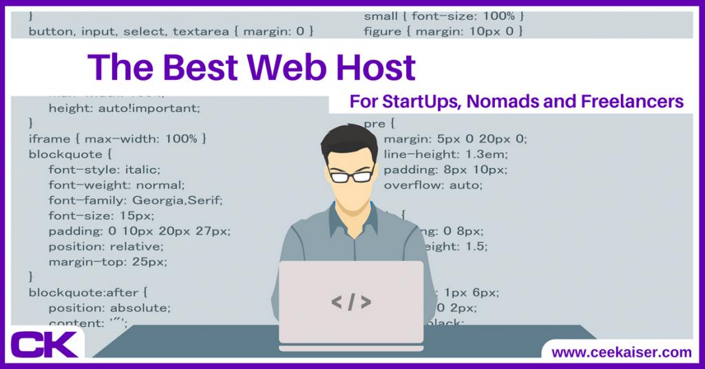 Best Web Host for startups, digital nomads and freelancers - ceekaiser.com