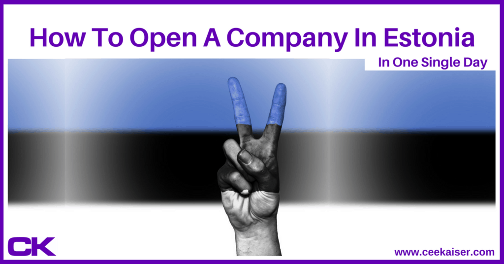 How To Open A Company In Estonia