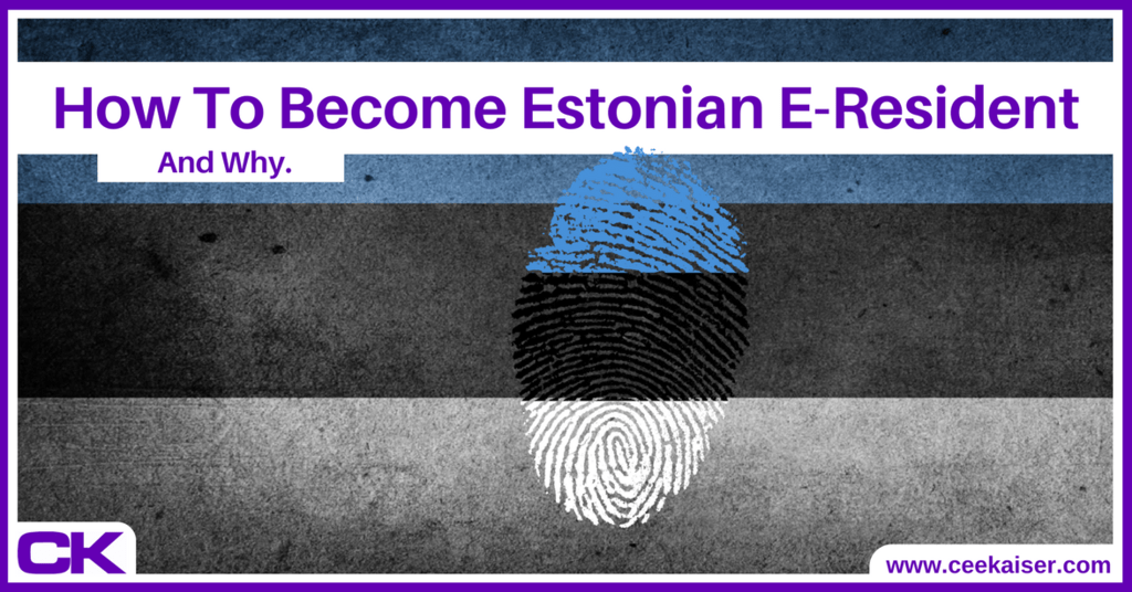 How to become Estonian E-Resident