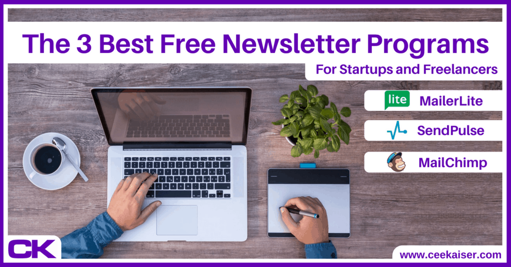 The 3 Best Free Newsletter Programs for startups and freelancers Updated