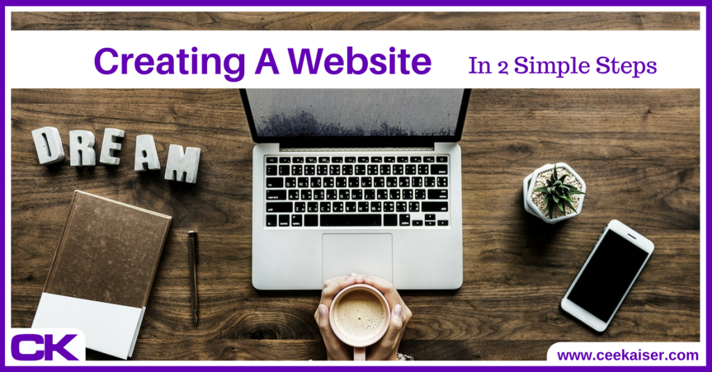 Creating A Website In 2 Simple Steps