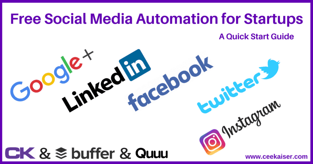 Free Social Media Automation Quick Start Guide by ceekaiser.com