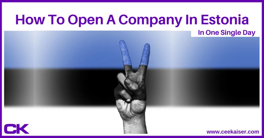 How To Open A Company In Estonia