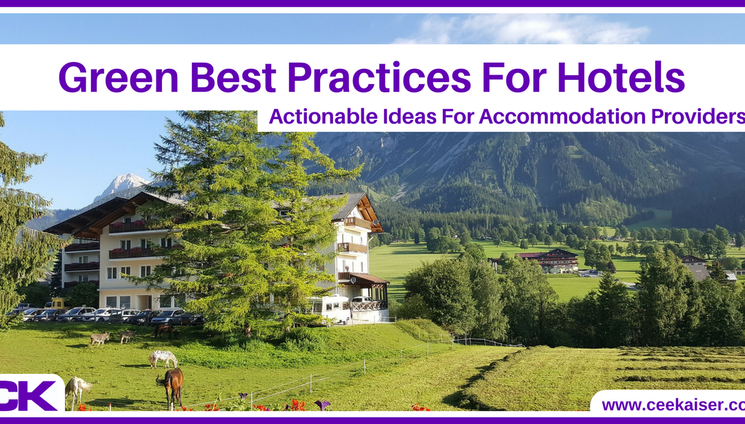 Green Best Practices For Hotels